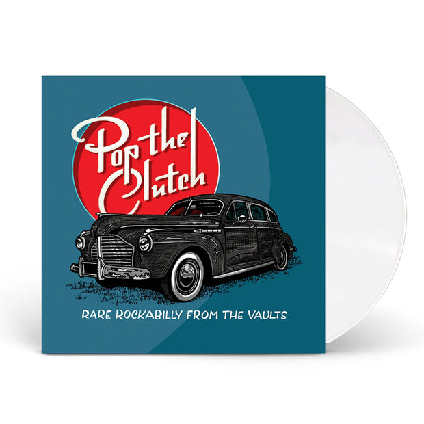 Pop The Clutch White Vinyl