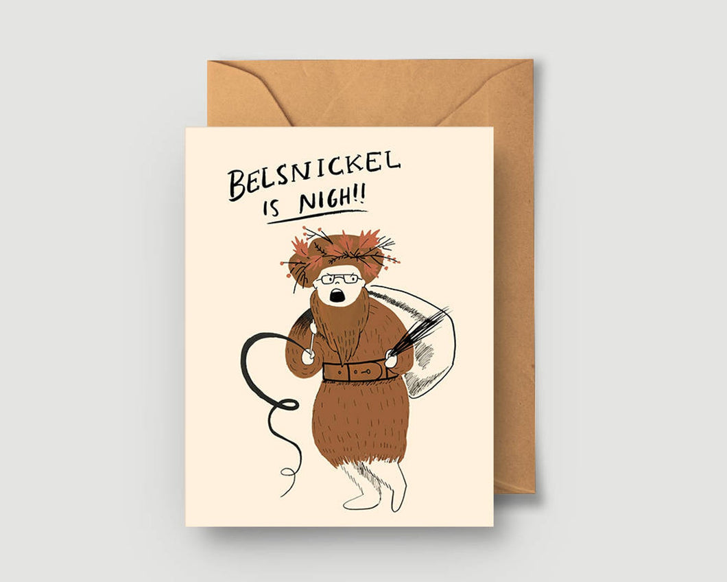 Belsnickle is Nigh Greeting Card - Blank Card