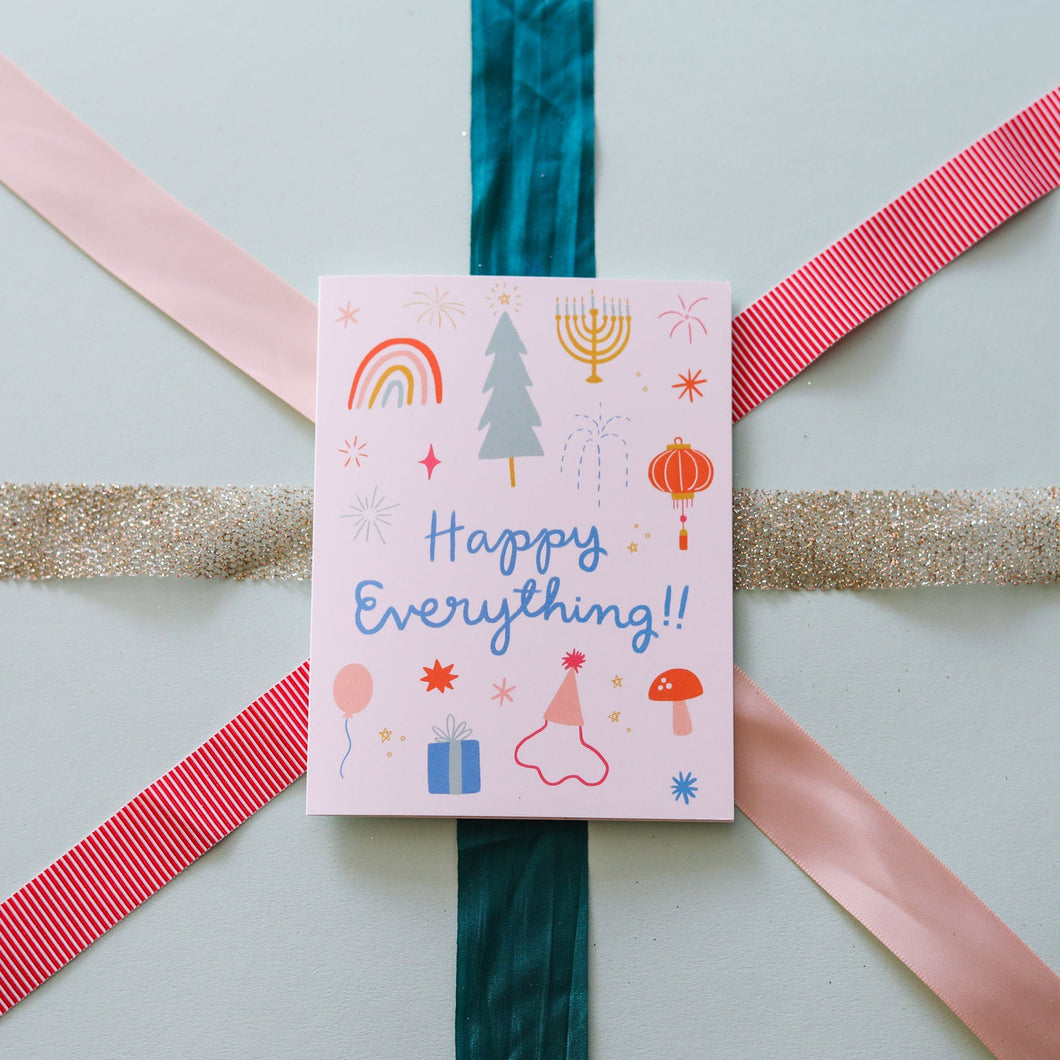 Happy Everything Greeting Card - Blank Card