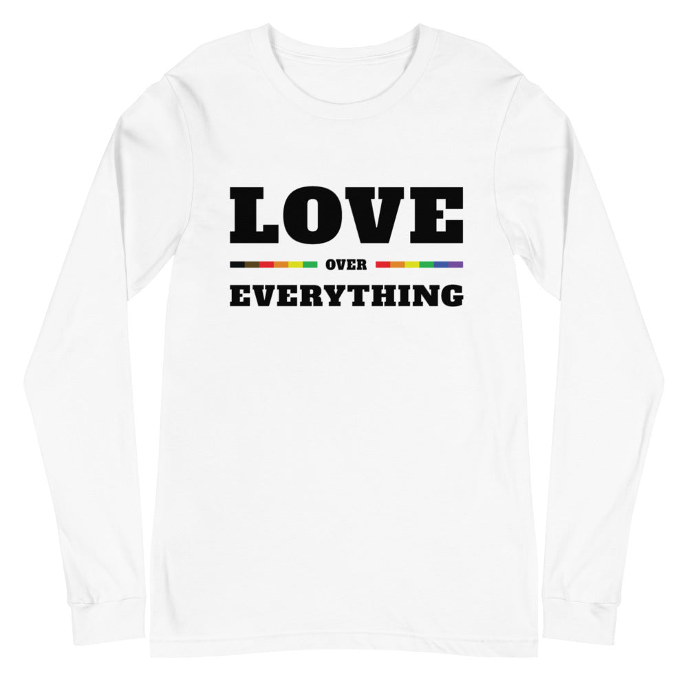 Love Over Everything Unisex Long Sleeve Tee