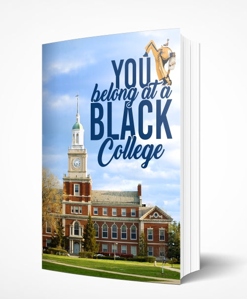 You Belong at a HBCU