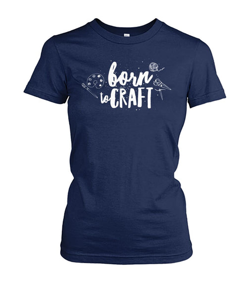 Born To Craft Shirt