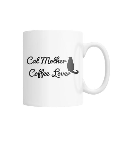 Cat Mother, Coffee Lover Mug