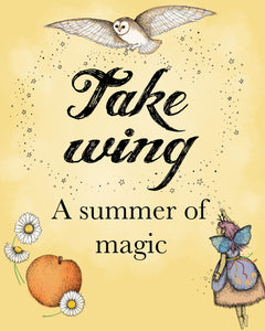 Take wing: a summer of magic with Sam