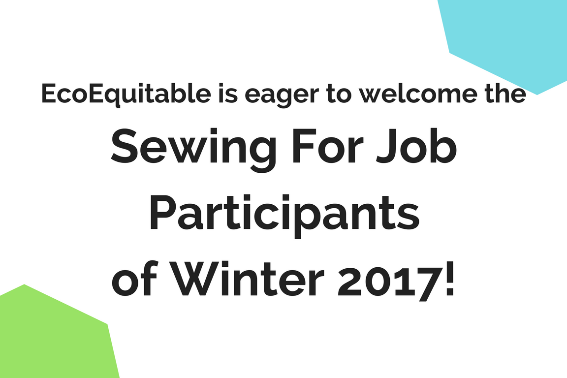 Welcome 2017 Winter Sewing For Job Participants!