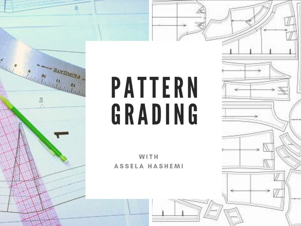 Pattern Grading  (January 10th to February 28th)