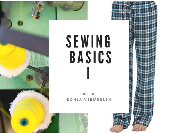 Sewing Basics I (June 1st - July 27th)