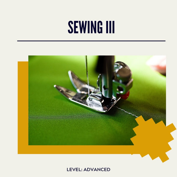 Sewing III: SEWING A DRESS May 28 - Jul 23 (Thursday night classes)