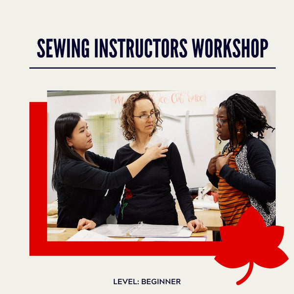 Sewing Instructors 2-Day Workshop