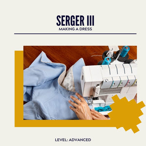Serger III: LEGGINS --- SATURDAY CLASS