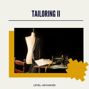 Tailoring II: MAKING A TAILORED JACKET