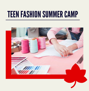 Teen Fashion Summer Camp (July & August)