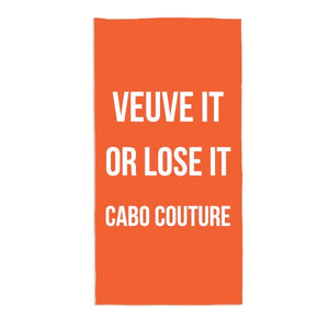 Veuve It or Lose It Beach Towel