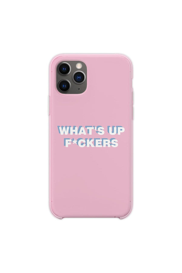 Sadie Crowell: 'WHAT'S UP F*CKERS' Baby Pink Phone Case