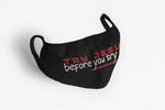 Try Jesus before you try me Face Mask - The 2020 Experience