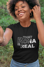 That Rona Is Real Unisex Cotton T-Shirt - The 2020 Experience