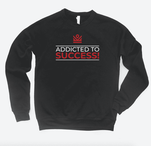addicted to success - crewneck