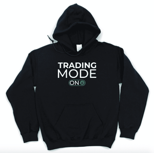 trading mode on - hoodie