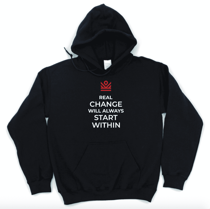 real change will always start within - hoodie