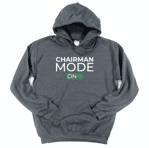 chairman mode on - hoodie