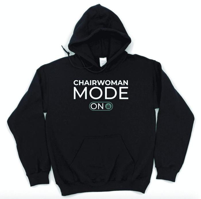 chairwoman mode on - hoodie