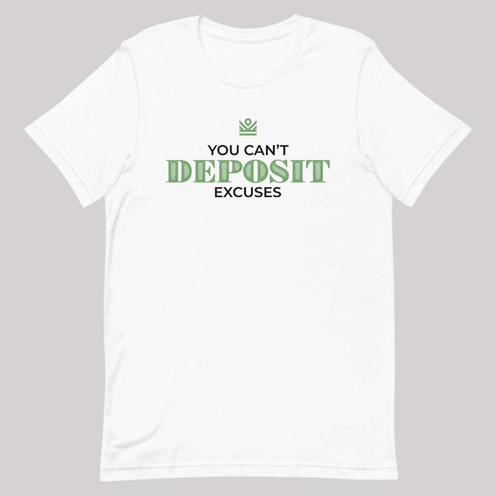 you can't deposit excuses - performance dri fit t-shirt