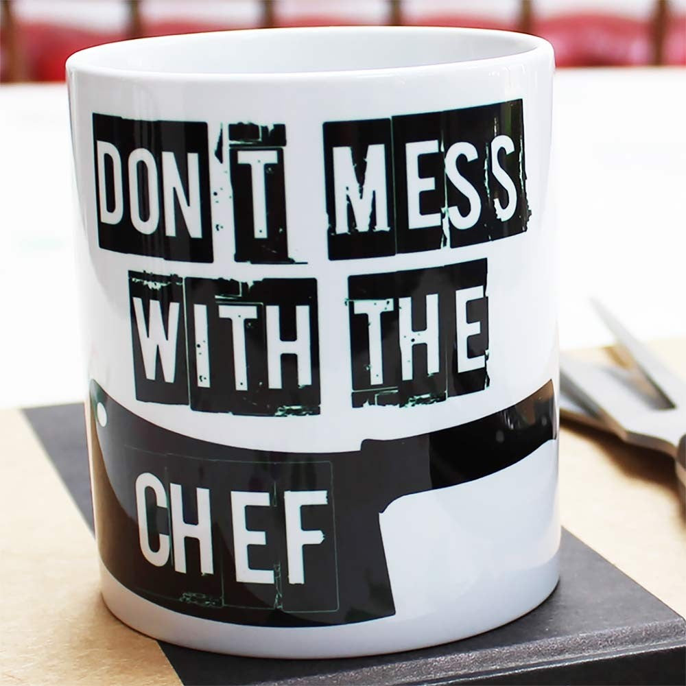 Don't Mess With The Chef Mug