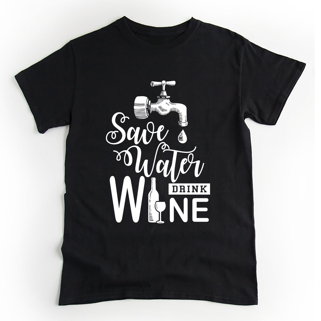 Save Water Drink Wine T'Shirt