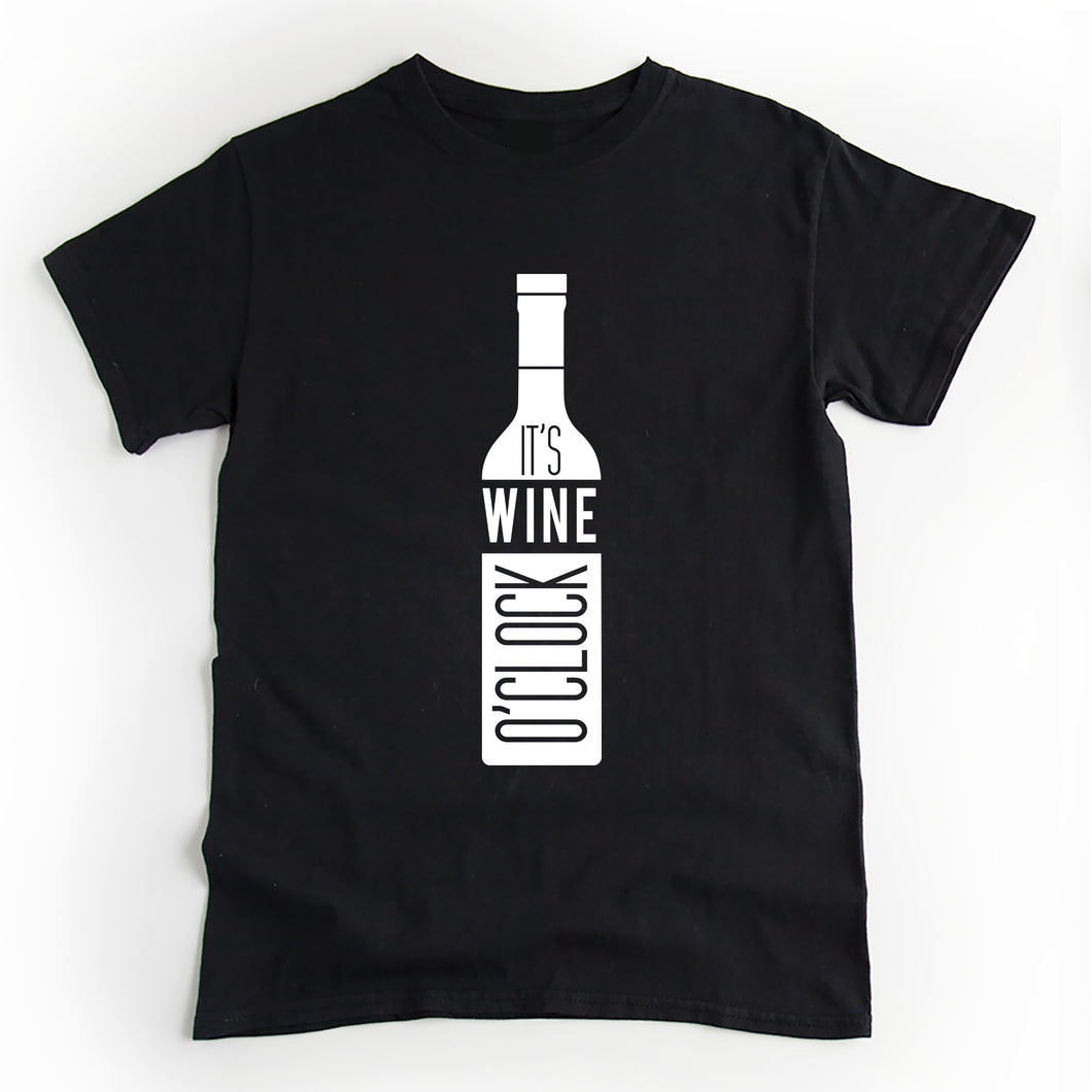 It's Wine O'Clock T'shirt