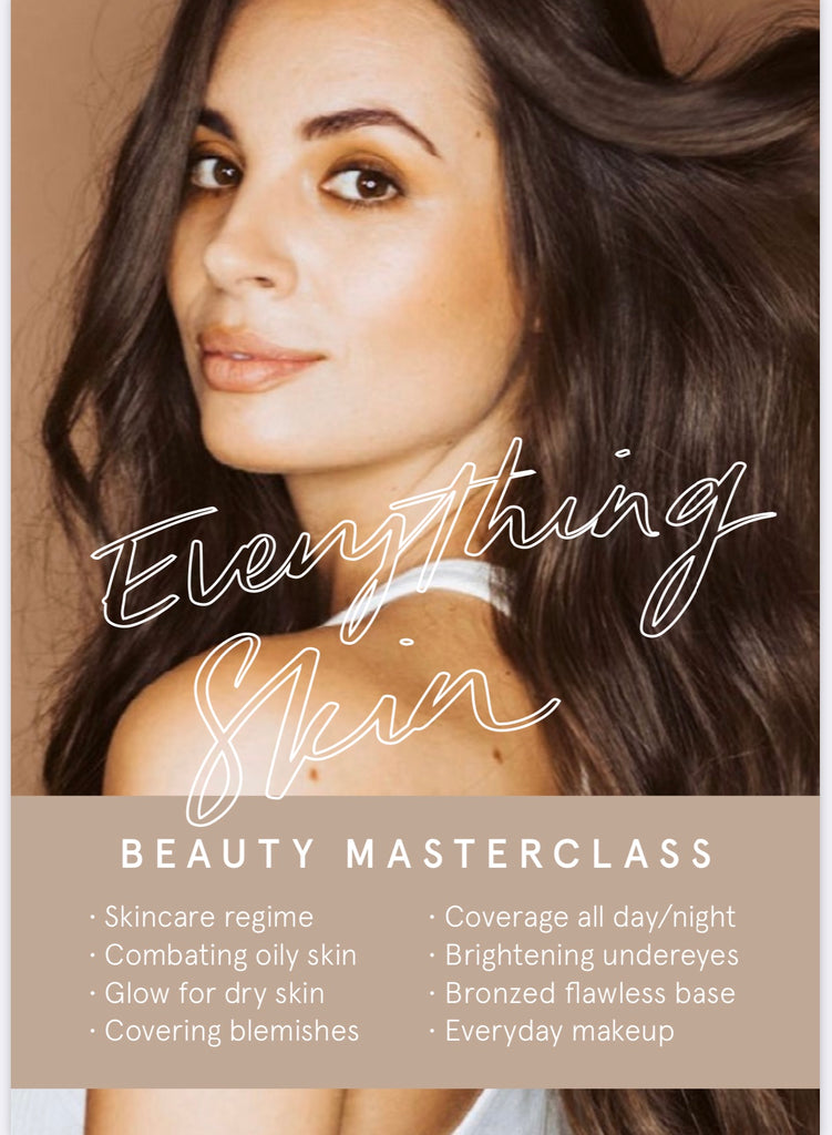 NEW - Everything Skin Masterclass