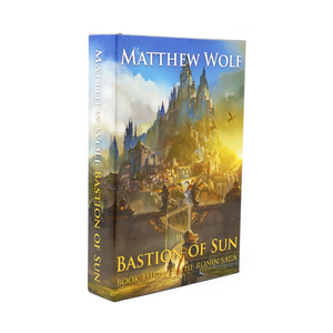 Bastion of Sun - Hardcover
