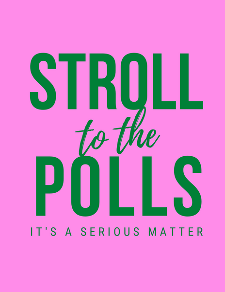 Stroll to the Polls - serious matter