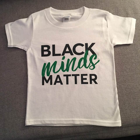 Black Minds Matter - adult