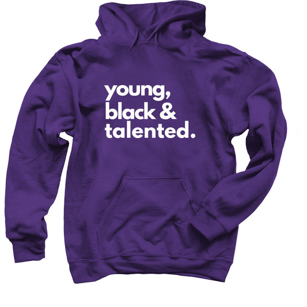 Young, black & talented(adult hoodie)