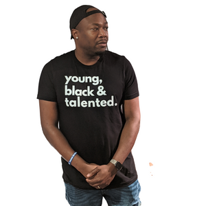 Young, Black & Talented (white) - adult