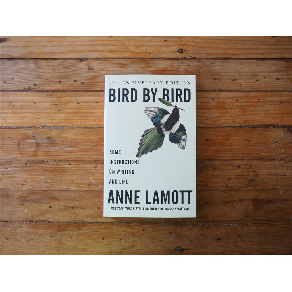 <center>Bird by Bird: Some Instructions on Writing and Life by Anne Lamott</center>