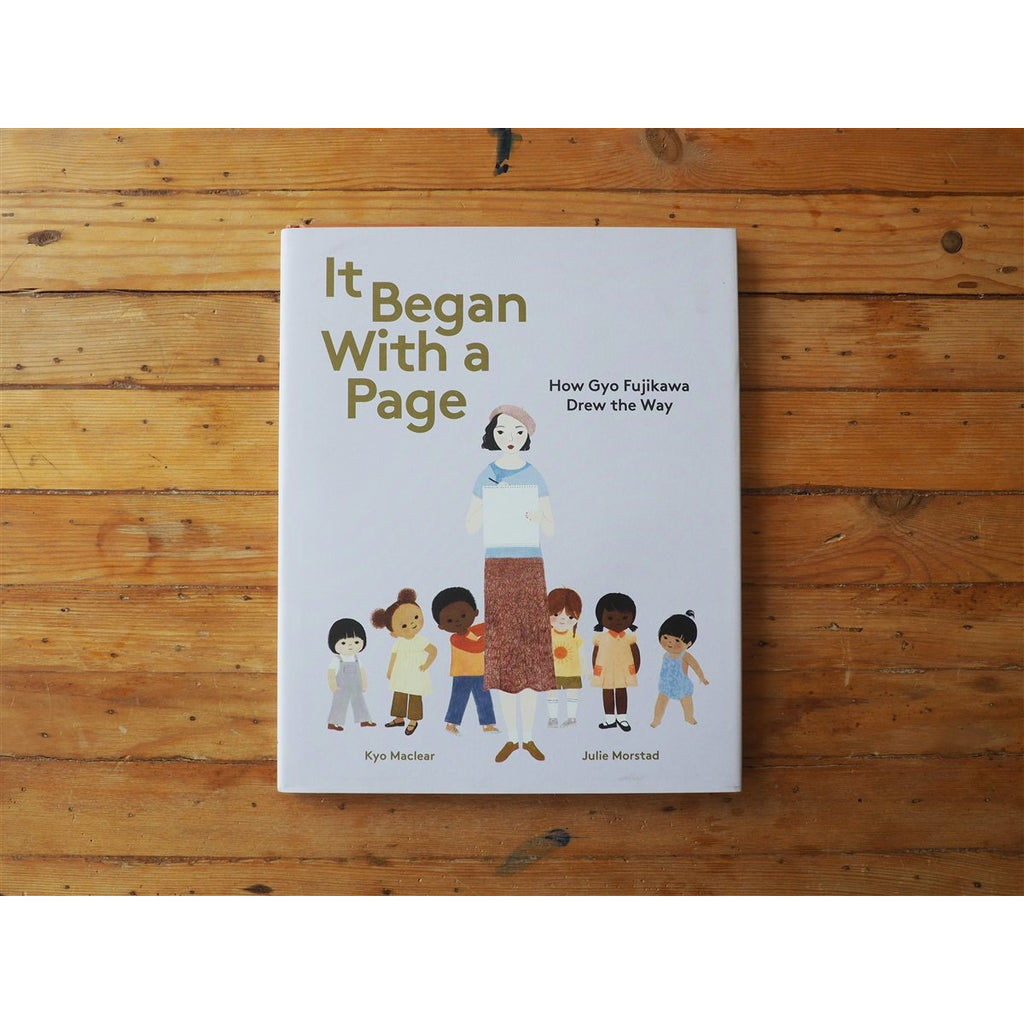 <center>It Began with a Page: How Gyo Fujikawa Drew the Way by Kyo Maclear & Julie Morstad</center>