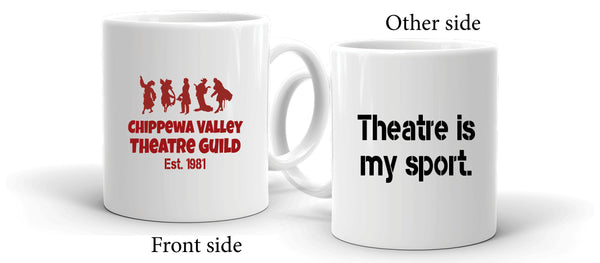 Theatre is my Sport Coffee Mug
