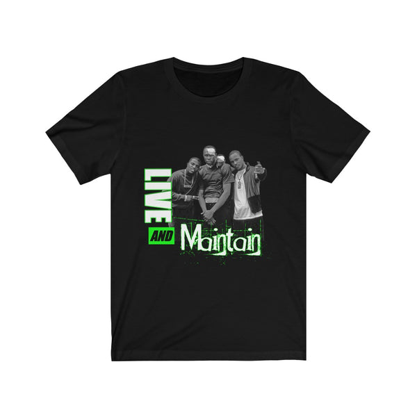 Live & Maintain (Slime) T-Shirt