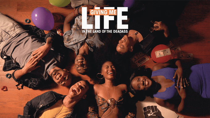 Web Series: Giving Me Life (In the Land Of The Deadass)