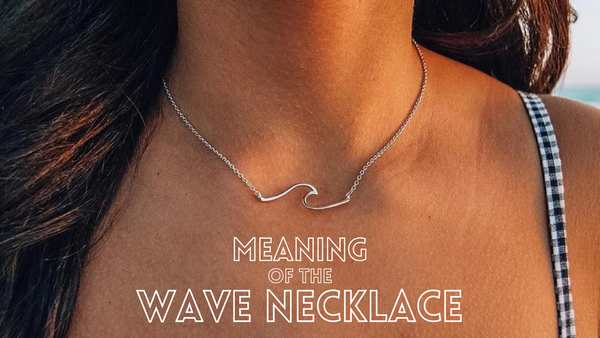 Meaning And Symbolism Of The Wave Necklace