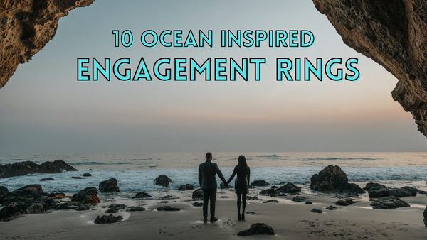 Show-Stopping Ocean-Inspired Engagement Rings