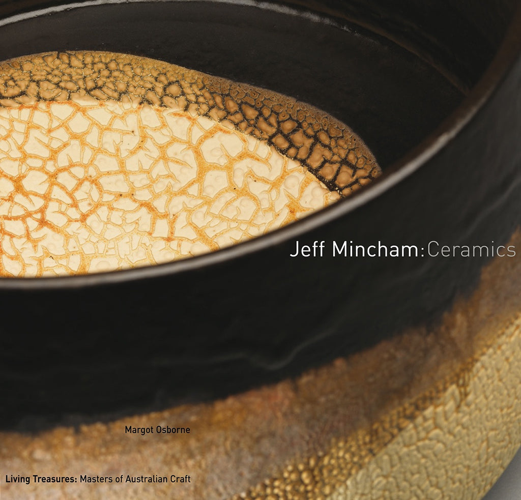 Book Living Treasures: Masters of Australian Craft \ Jeff Mincham: Ceramics