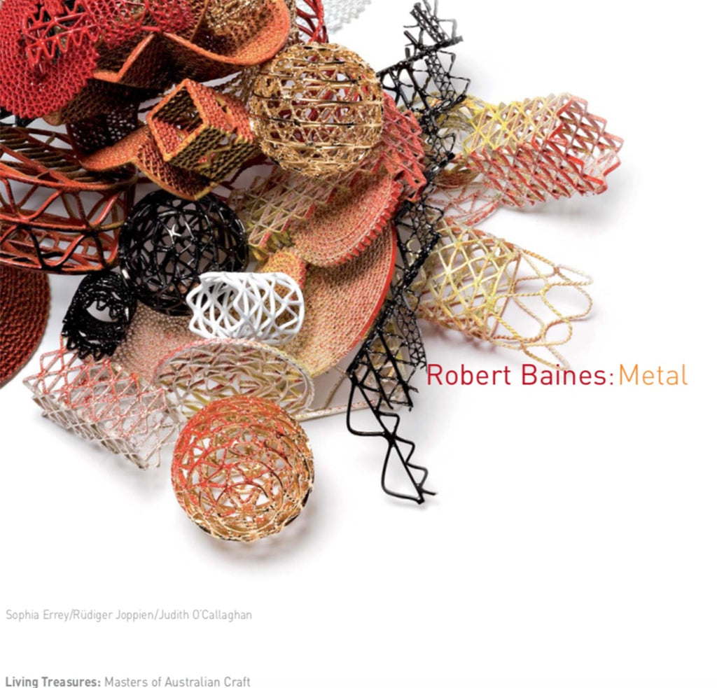 Book Living Treasures: Masters of Australian Craft \ Robert Baines: Metal