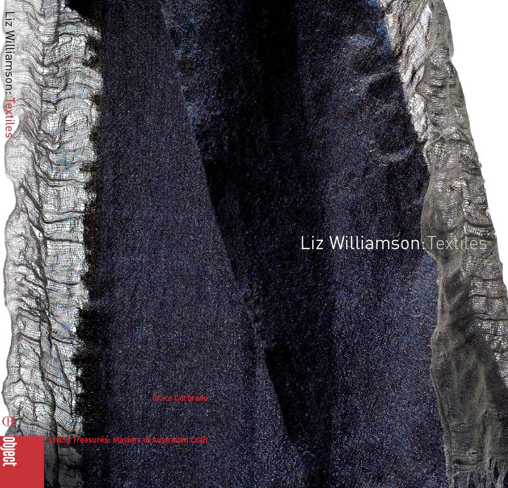 Book Living Treasures: Masters of Australian Craft \ Liz Williamson: Textiles