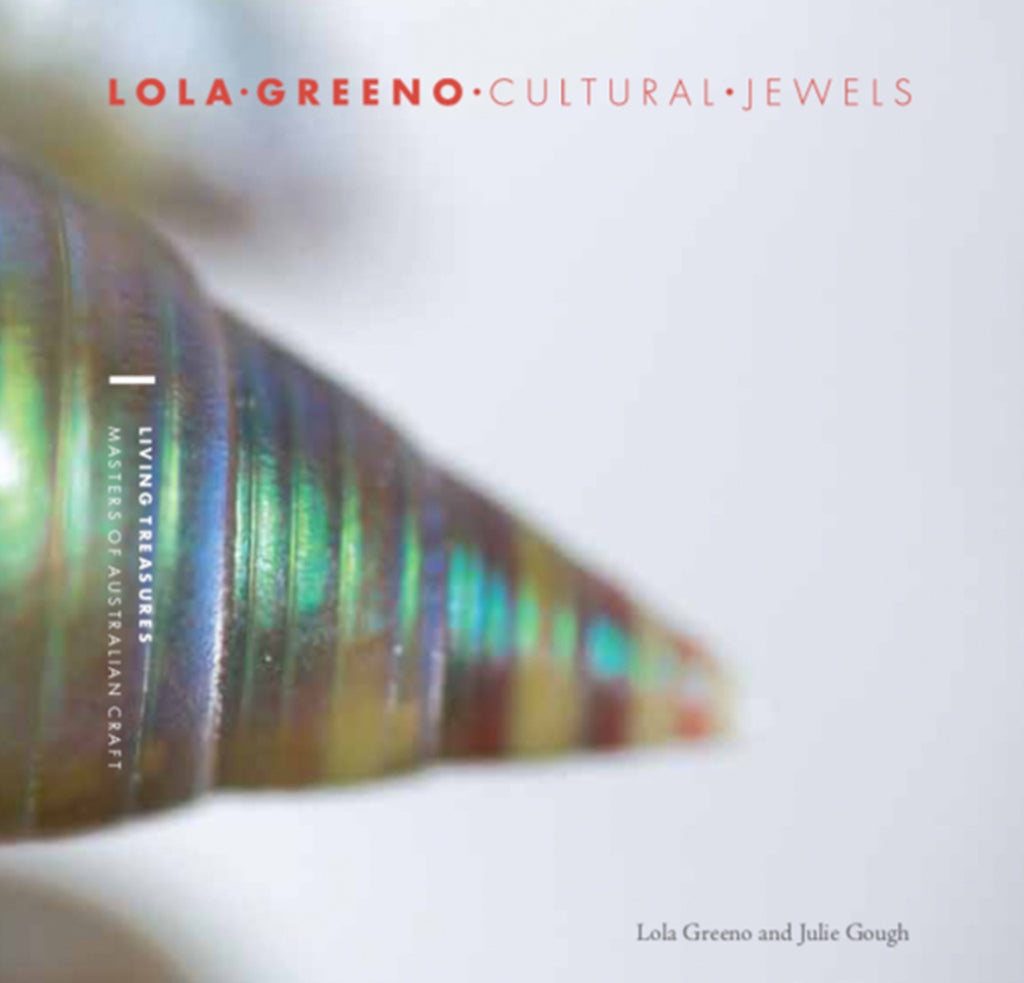 Book Living Treasures: Masters of Australian Craft \ Lola Greeno: Cultural Jewels