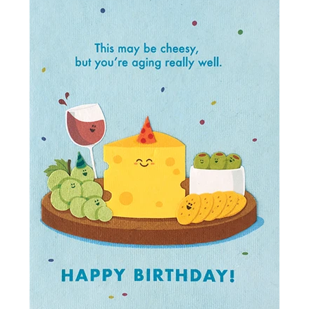 AGING WELL BIRTHDAY CARD