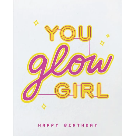 GLOW GIRL BIRTHDAY CARD