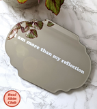 Real Skin Club Vinyl Mirror Sticker 'I Am More Than My Reflection'