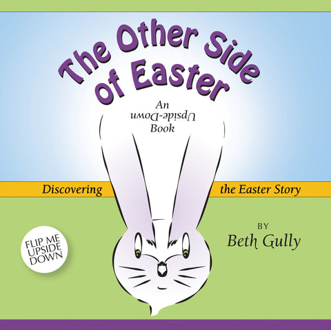 """The Other Side of Easter"" Children's Book"